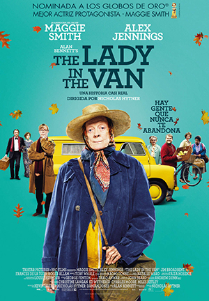 Dirección: Nicholas Hytner Guion: Alan Bennett (a partir de su obra de teatro) Fotografía: Andrew Dunn Música: George Fenton Reparto: Maggie Smith, Alex Jennings, Jim Broadbent, Dominic Cooper, James Corden, Frances de la Tour, Samuel Anderson, Gwen Taylor, Rosalind Knight, George Taylor